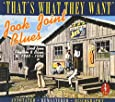 Jook Joint Blues: That's What They Want