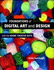 Foundations of Digital Art and Design with the Adobe Creative Cloud (Voices That Matter)