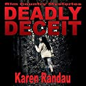 Deadly Deceit: Rim Country Mysteries, Book 1 Audiobook by Karen Randau Narrated by Jo-Ann E. Hess