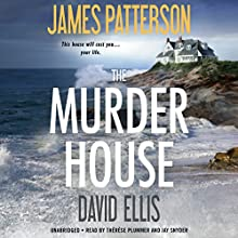 The Murder House (       UNABRIDGED) by James Patterson, David Ellis Narrated by Therese Plummer, Jay Snyder