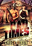 Bad Times Book 3: Avenging Angels
