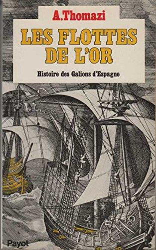 les-flottes-de-lor-histoire-des-galions-despagne