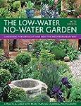 The Low-Water No-Water Garden: Garden...