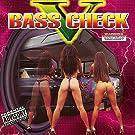 Bass Check V [Explicit]