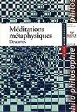 echange, troc René Descartes - Méditations métaphysiques