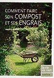echange, troc Noémie Vialard - Comment faire son compost et ses engrais