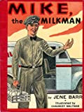 Mike, the milkman