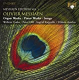 Messiaen - Edition Vol. 1 (Organ Works - Piano Works - Songs)