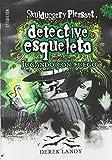 Detective Esqueleto: Jugando con fuego [Skulduggery Pleasant]
