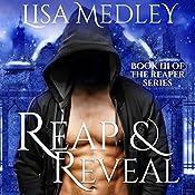 Reap & Reveal: The Reaper Series, Book 3 | Lisa Medley
