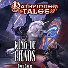King of Chaos (       UNABRIDGED) by Dave Gross Narrated by Paul Boehmer