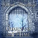Guardians of Time: The After Cilmeri Series, Volume 9 Audiobook by Sarah Woodbury Narrated by Laurel Schroeder
