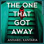 The One That Got Away | Annabel Kantaria