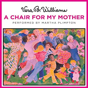 A Chair for My Mother | [Vera B. Williams]