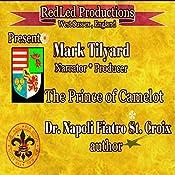 The Prince of Camelot | Dr. Napoli Fiatro St. Croix