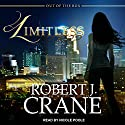 Limitless: Out of the Box Series, Book 1 Audiobook by Robert J. Crane Narrated by Nicole Poole