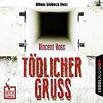 Tödlicher Gruß (Hochspannung 1) | Vincent Voss