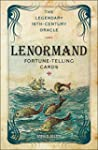 The Lenormand Fortune-telling Cards:...
