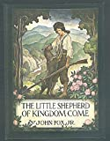img - for The Little Shepherd of Kingdom Come book / textbook / text book