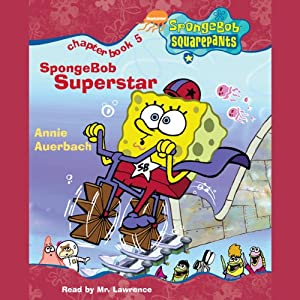 SpongeBob Squarepants, Book 5: SpongeBob Superstar | [Annie Auerbach]