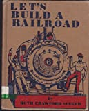 Lets build a railroad;