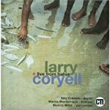 Live from Bahia by Coryell, Larry [Music CD]