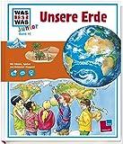 Unsere Erde (Was ist was Junior, Band 10)