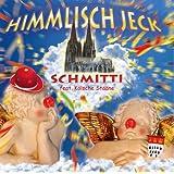 """Unser Fastelovend - HIMMLISCH JECK, MOTTO K�LNER KARNEVAL PARTY K�LN HIT 2015von """"Schmitti"""""""