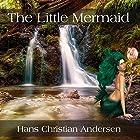 The Little Mermaid Hörbuch von Hans Christian Andersen Gesprochen von: Abby Elvidge