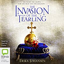 The Invasion of the Tearling: The Queen of the Tearling, Book 2 (       UNABRIDGED) by Erika Johansen Narrated by Davina Porter