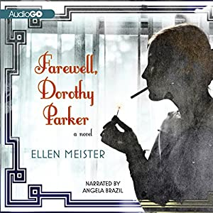 Farewell, Dorothy Parker Audiobook