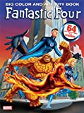 Fantastic Four Big Color & Activity Book: With Stickers (0696226774) by Marvel