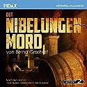 Der Nibelungen Mord Hörspiel von Bernd Grashoff Gesprochen von: Laura Maire, Philipp Moog, Gernot Duda, Michael Mendl