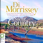 The Silent Country | Di Morrissey