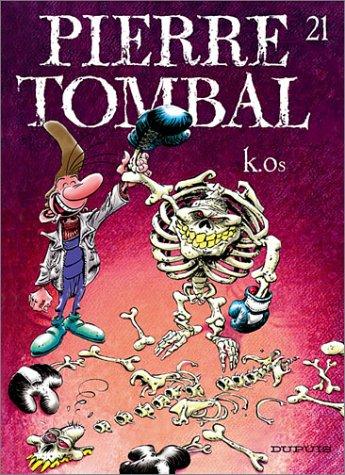 Pierre Tombal n° 21 K.os