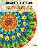 img - for Color 4 Big Kids - Mandalas Vol. 2: Mandalas Vol. 2 (Volume 2) book / textbook / text book