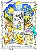 Bible Make and Do: V. 3