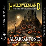 Halloweenland: Orangefield, Book 3 (       UNABRIDGED) by Al Sarrantonio Narrated by Gene Blake