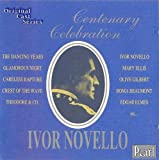 Ivor Novello: Centenary Celebration - Original Cast Recordings