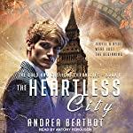The Heartless City: Gold and Gaslight Chronicles Series, Book 1 | Andrea Berthot