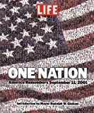 One Nation: America Remembers September 11, 2001 (0316525405) by Editors of Life Magazine