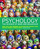Nigel Holt Psychology: The Science of Mind and Behaviour