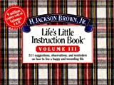 Life's Little Instruction Book (Life's Little Instruction Book , Vol 3) (1558533532) by H. Jackson Brown
