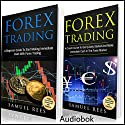 Forex Trading: 2 Books in 1: A Beginner Guide + A Crash Course to Get Quickly Started Audiobook by Samuel Rees Narrated by Ralph L. Rati