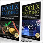 Forex Trading: 2 Books in 1: A Beginner Guide + A Crash Course to Get Quickly Started Hörbuch von Samuel Rees Gesprochen von: Ralph L. Rati
