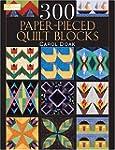 300 Paper-Pieced Quilt Blocks: (CD in...