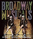 Ben Brantley Broadway Musicals: From the Pages of the New York Times