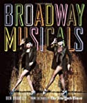 Broadway Musicals: From the Pages of...