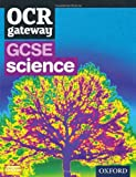 Gcse Gateway for OCR Science. Student Book
