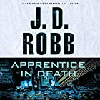 Apprentice in Death: In Death Series, Book 43 Audiobook by J. D. Robb Narrated by Susan Ericksen